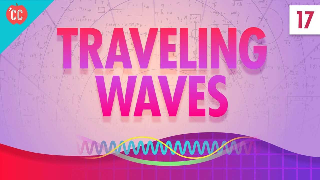 Traveling Waves: Crash Course Physics #17