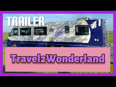 Trailer - Travel2Wonderland