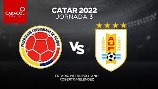 EN VIVO el Fenómeno del Fútbol I Caracol Radio I #Colombia #Uruguay