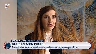 Viver num mundo sem mentiras - Psicóloga Catarina Lucas