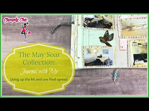 Journal with Me: The May Soar Collection COLLAB: One last spread and some finishing touches!