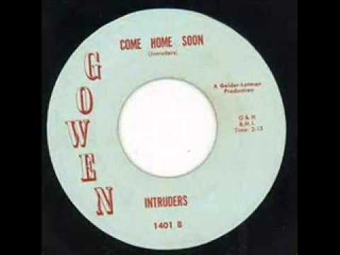 Come Home Soon The Intruders-1961