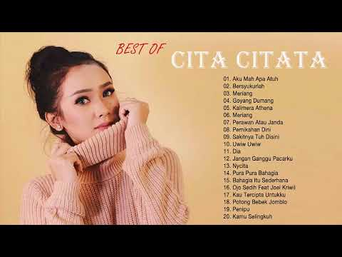 Cita Citata - Full Album | Lagu Dangdut Terbaik 2018 | HD Audio