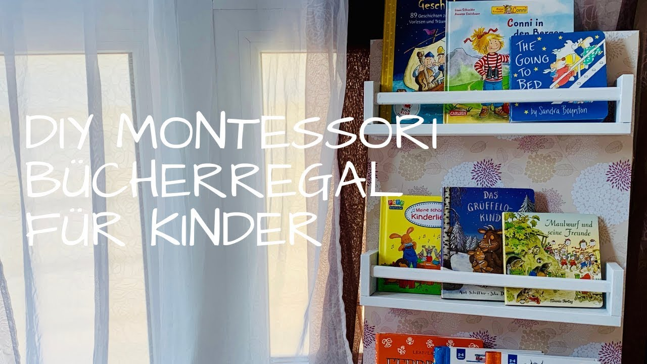 Montesori Bucherregal Mit Ikea Hack Youtube