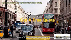 Burnley Cheap Taxi Insurance