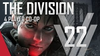 The Division Gameplay #22 (PC)  - 4 Player Co-op