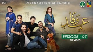 Drama Ehd-e-Wafa | Episode 7 - 3 Nov 2019 (ISPR Official)
