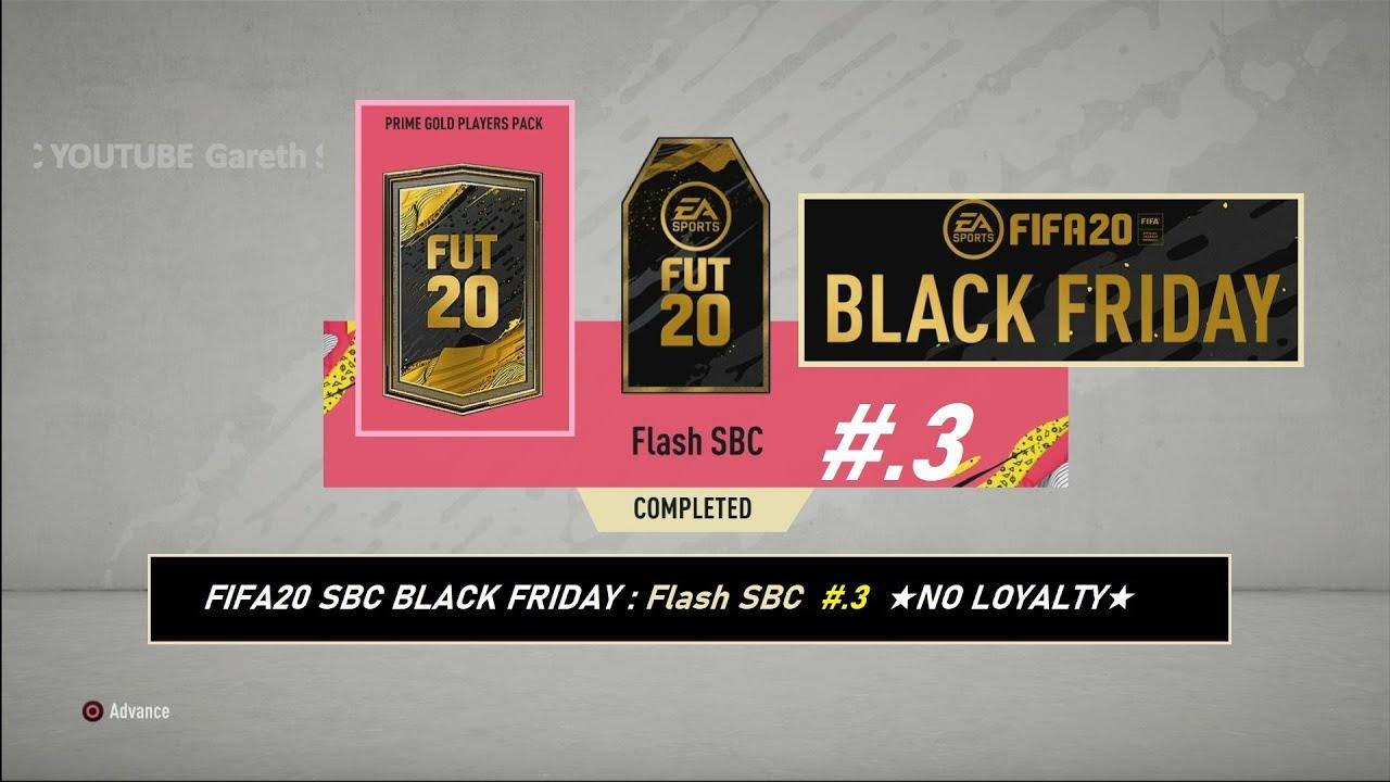 Fifa20 Sbc Black Friday Flash Sbc 3 No Loyalty Youtube
