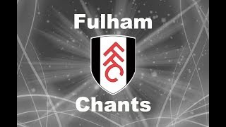 Fulham's Best Football Chants Video | HD W/ Lyrics