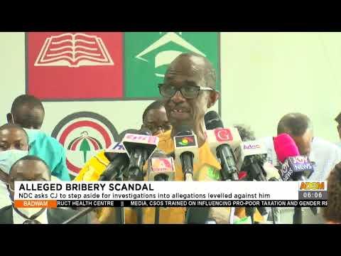 NDC asks CJ to step aside for investigations allegations levelled against him- Adom TV (14-7-21)