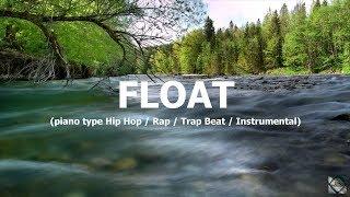 "piano keys Hip Hop / Rap / Trap Beat / Instrumental ""Float"" (prod. by Tim House)"