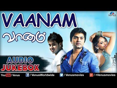Vaanam : Tamil Hit Songs ~ Audio Jukebox | Silambarassan, Anushka Shetty, Prakash Raj |