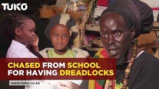 Chased From School For Having Dreadlocks| Tuko TV