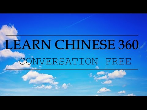 Learn chinese conversation free.