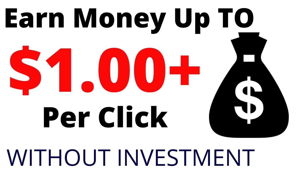 Make Money Online 2020 | Earn Up To $1.00+ Per Click |  Earn Money Online 2020 | Ptc Site