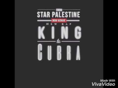 king cubra (The meaning of my life)star palestine(official song music)