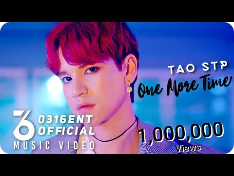[Official M/V]  TAO STP - One More Time(Prod. by HISPOPUNITED) - วันที่ 08 Mar 2019