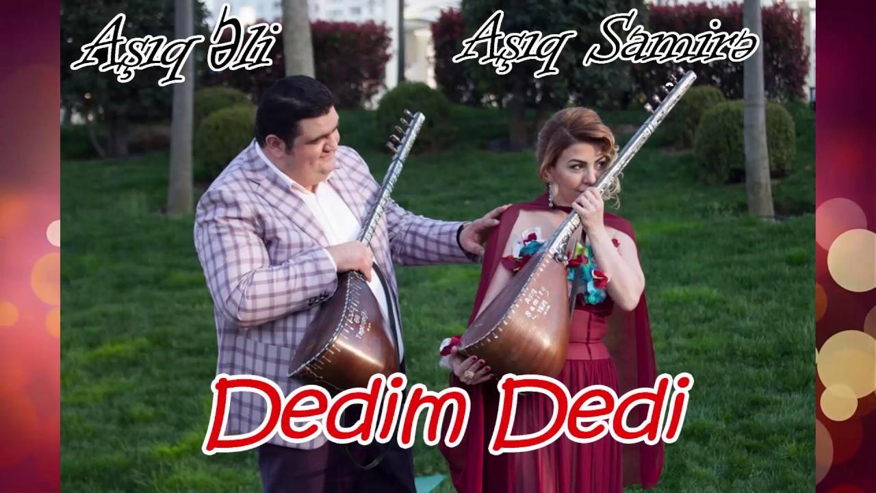 Aşıq Samirə və Aşıq Əli — Dedim, Dedi
