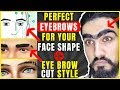 How to get Perfect Eyebrows for Men | Eye Brow Cut Style | Men's Grooming