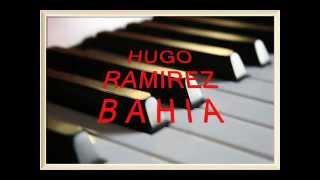 HUGO RAMIREZ PIANO Y RITMO - BAHIA