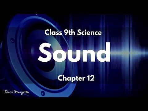 Sound : CBSE Class 9 IX Science (Physics)
