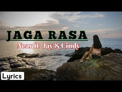 Near - Jaga Rasa (Cover HLF) Ft. Jay Cindy _Lyrics Hd