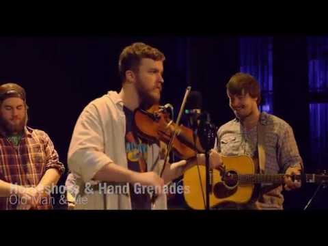 """Horseshoes & Hand Grenades -  """"Old Man & Me"""" Live at The Meyer Theatre"""