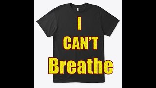 I can't breathe Tee T-shirt George Floyd