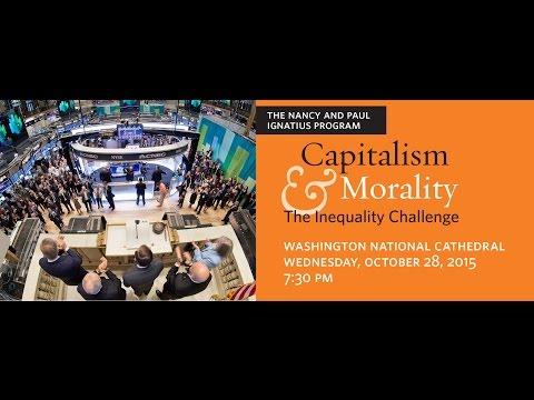 Capitalism and Morality: The 2015 Nancy and Paul Ignatius Program