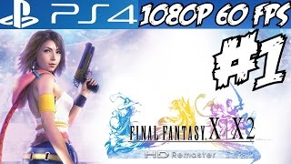 Final Fantasy X-2 Walkthrough Part 1 PS4 Gameplay Let