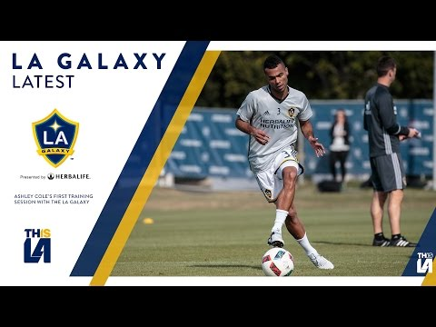 WATCH: Ashley Cole's first day of training with the LA Galaxy | GALAXY LATEST