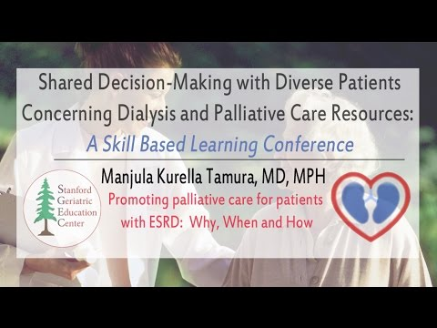 Manjula Tamura, MD, MPH: Promoting Palliative Care for Patients with ESRD: Why, When, and How