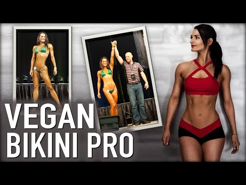 The Makings of A Vegan Bikini Pro Competitor | Samantha Shorkey