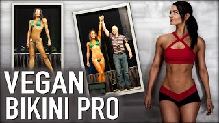 The Makings of A Vegan Bikini Pro Competitor | Samantha Shorkey