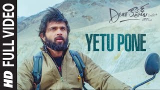 Yetu Pone Full HD Video Dear Comrade Telugu Vijay Deverakonda Rashmika Bharat