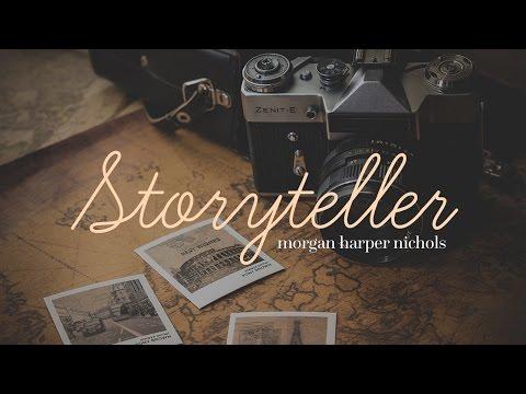 Storyteller - Morgan Harper Nichols // Letras