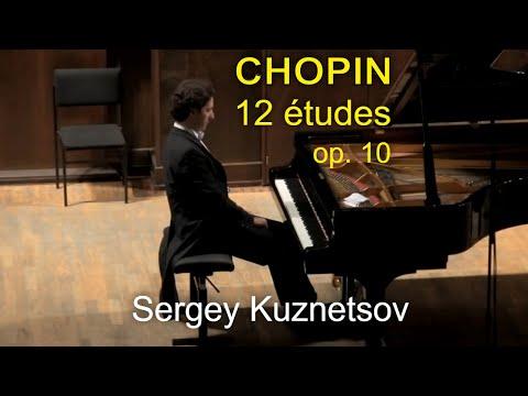 Chopin, 12 Études op. 10 — Sergey Kuznetsov