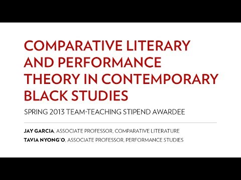 Comparative Literary and Performance Theory in Contemporary Black Studies