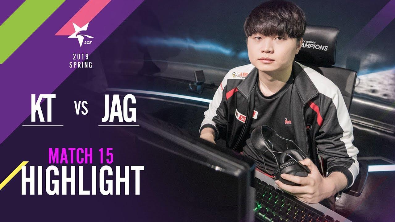 [2019 LCK SPRING] 0125 Match15 : KT vs JAG Highlight