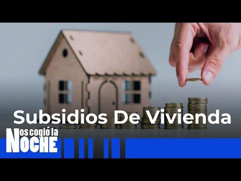 Subsidios De Vivienda, Ayudas Del Gobierno Para Adquirir Tu Credito - Nos Cogio La Noche
