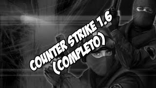 Como baixar Counter Strike 1.6 (Completo)
