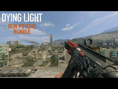 Dying Light Gun Psycho Bundle (2016) Full Weapon Showcase and Gameplay Read Description |