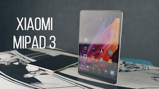 Xiaomi MiPad 3 2017 обзор, отзыв. Сравнение с Xiaomi Mi Pad 2.