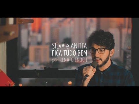 Renato Enoch - Fica Tudo Bem (Silva e Anitta)