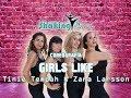 Girls Like -  Tinie Tempah & Zara Larsson / COREOGRAFÍA FITNESS