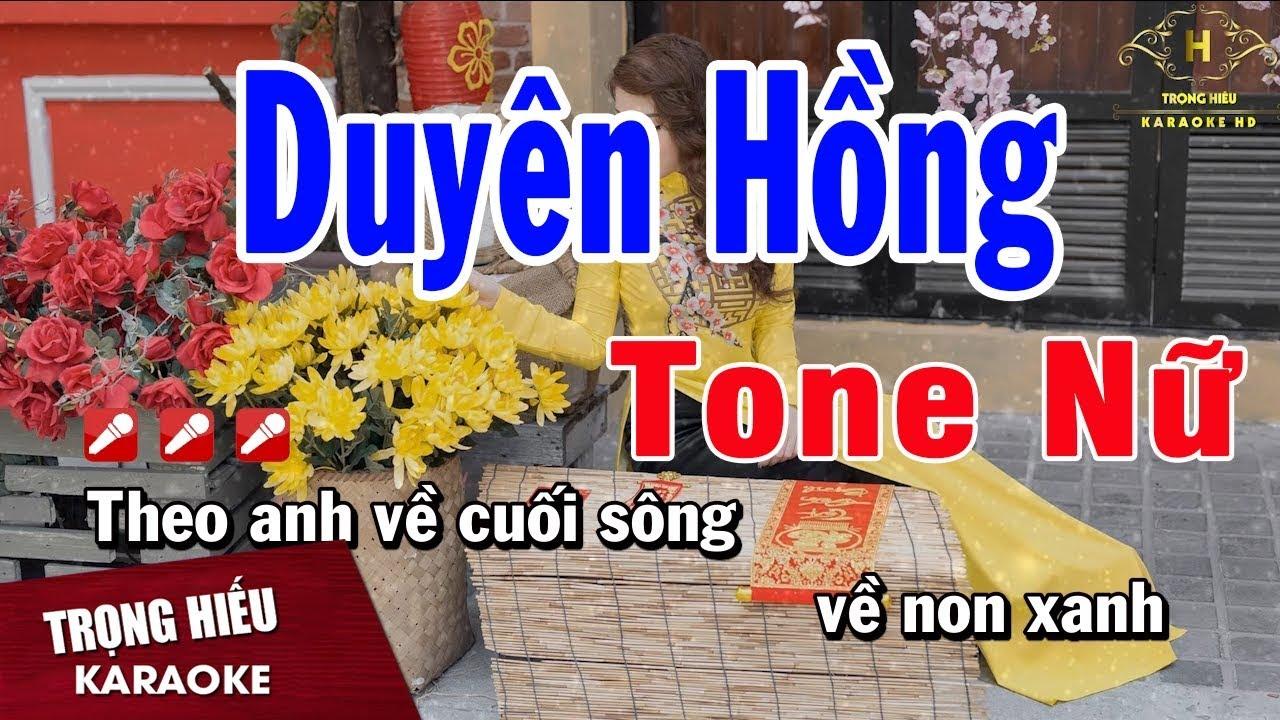 Karaoke Duyên Hồng Tone Nữ Nhạc Sống | Trọng Hiếu