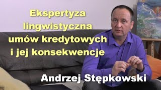 Ekspertyza lingwistyczna umów kredytowych i jej konsekwencje - Andrzej Stępkowski