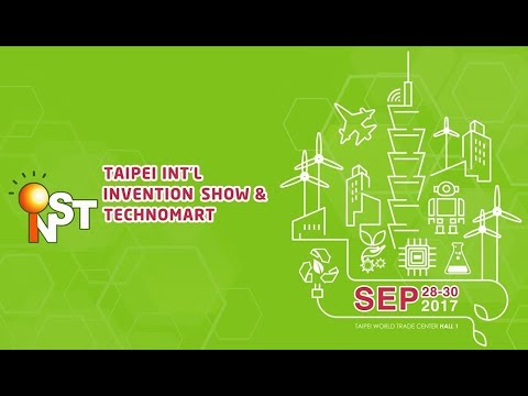 2017 INST-TAIPEI INT'L INVENTION SHOW & TECHNOMART