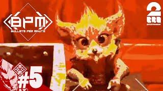 #5【FPS×音ゲー】弟者の「BPM: BULLETS PER MINUTE」【2BRO.】