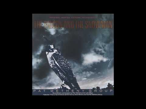 Pat Metheny Group   The Falcon And The Snowman Psalm 121 Ambient Mix (Time shift)